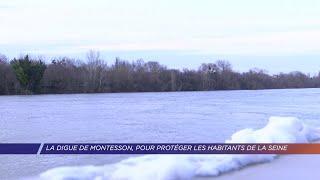 Yvelines | La digue de Montesson, pour protéger les habitants de la Seine
