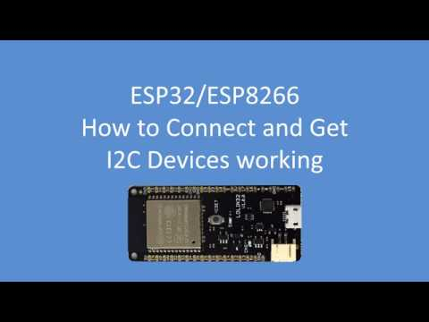 Tech Note 063 - ESP32 / ESP8266 How to Connect and Get I2C Devices Working