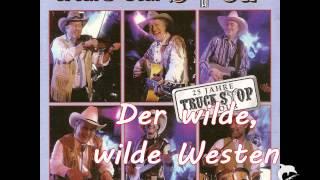 Truck Stop - Der wilde, wilde Westen