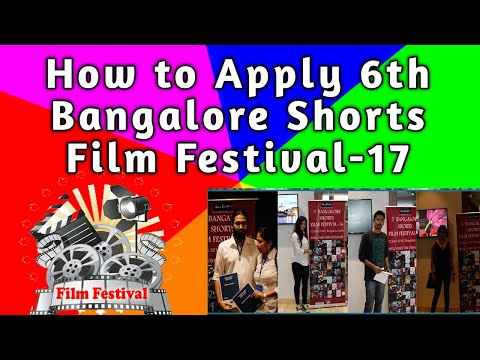 How to Apply 6th Bangalore Shorts Film Festival-17