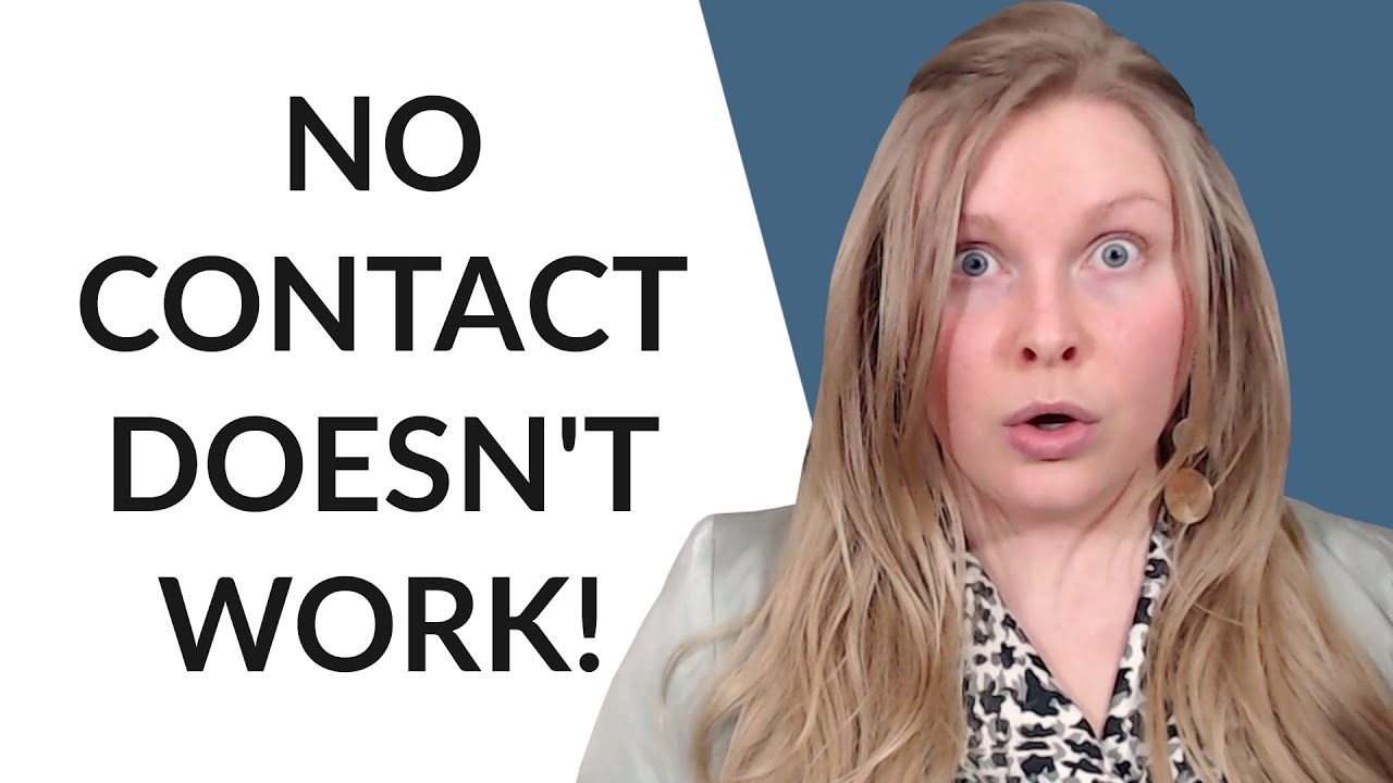 THE NO CONTACT RULE WHY IT DOESNT WORK AND WHAT TO DO