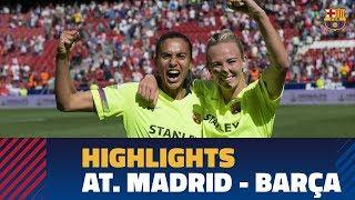 [HIGHLIGHTS] Women's (Liga): Atlético Madrid - FC Barcelona (0-2)