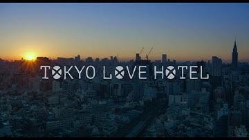 Tokyo Love Hotel - Trailer ufficiale italiano