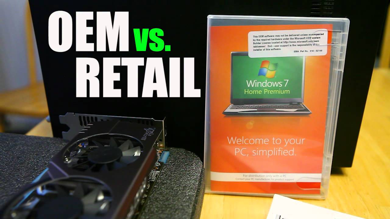 Win 10 OEM or retail? - Windows 10 Support