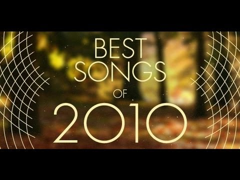 The 15 best songs of 2010 [Top Hits of 2010]