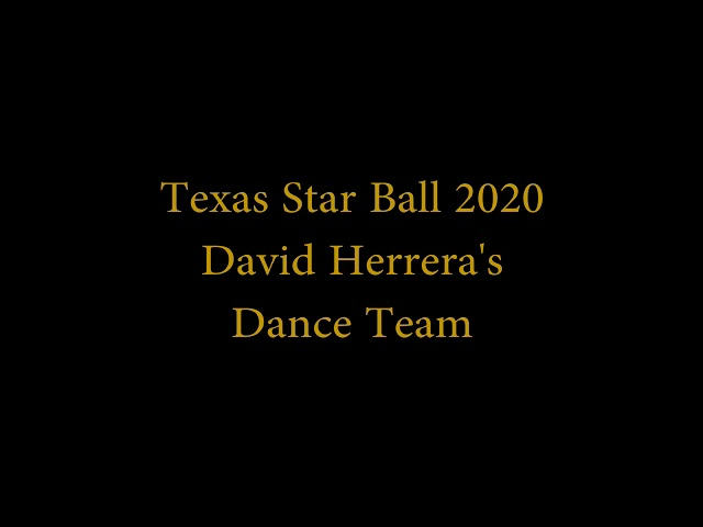 David Herrera dance team @ Annual Texas star ball -- Bachata / tango /cha cha cha & salsa show 2020