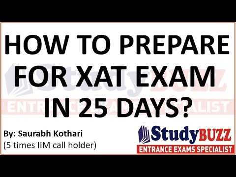 How to prepare for XAT exam in 25 days? Important topics- Strategy- Top colleges