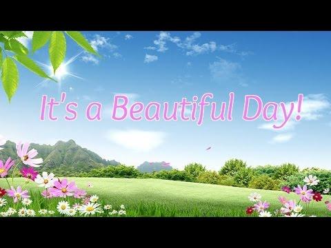 it 39 s a beautiful day original song by sherri boekweg youtube. Black Bedroom Furniture Sets. Home Design Ideas