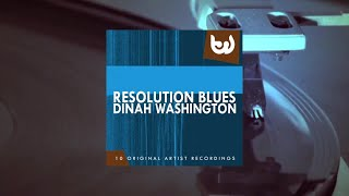 Dinah Washington - Resolution Blues (Full Album)
