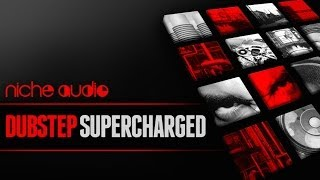 Dubstep Supercharged - Maschine Ableton Live Expansion Pack
