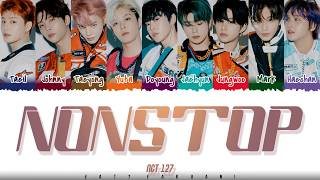 NCT 127 - 'NONSTOP' Lyrics [Color Coded_Han_Rom_Eng]