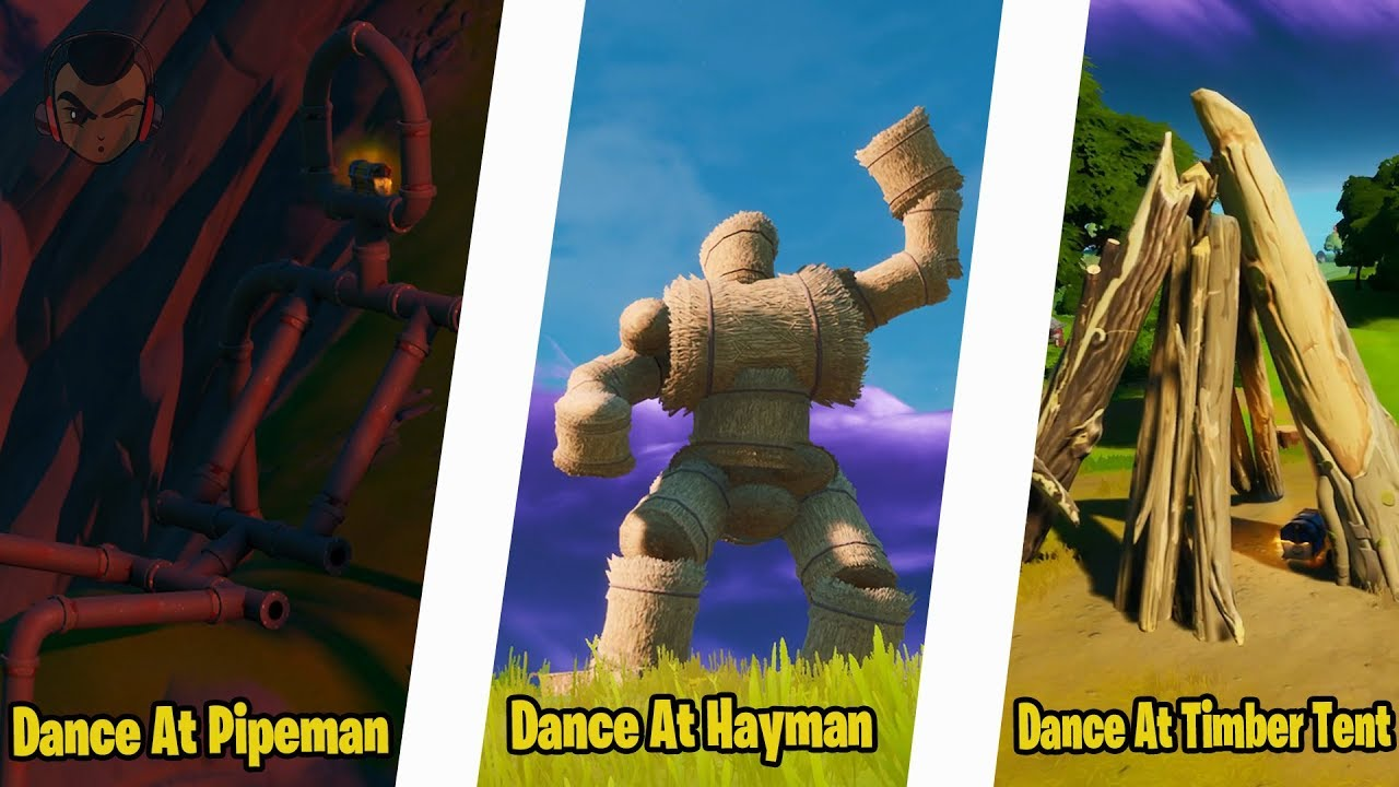 Fortnite Chapter 2 Week 6 Challenges Dance At The Pipeman The Hayman And The Timber Tent