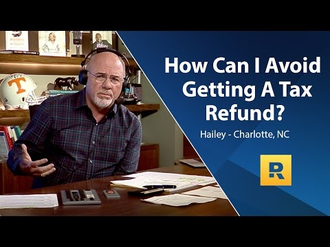 How Can I Avoid A Tax Refund?