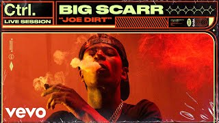Big Scarr - Joe Dirt (Live Session) | Vevo Ctrl