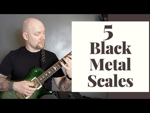 5 Black Metal Scales You Need To Know