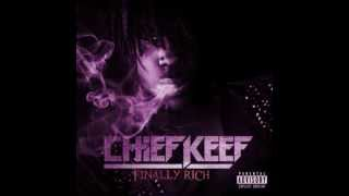 Chief Keef - No Tomorrow *Slowed Down* Finally Rich