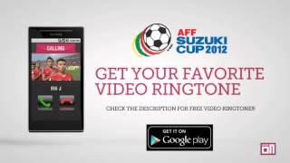 Myanmar National Anthem - Video Ringtone - AFF Suzuki Cup 2012