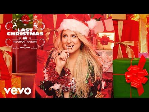 Meghan Trainor - Last Christmas (Official Audio)