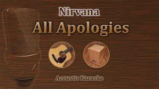 All Apologies - Nirvana (Acoustic Karaoke)