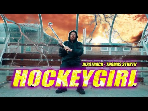 Disstrack Thomas (StukTV) - HOCKEYGIRL
