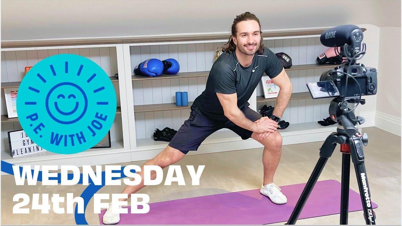 PE With Joe 2021 | Wednesday 24th Feb