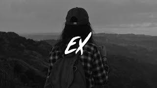 Kiana Ledé - EX (Lyrics)