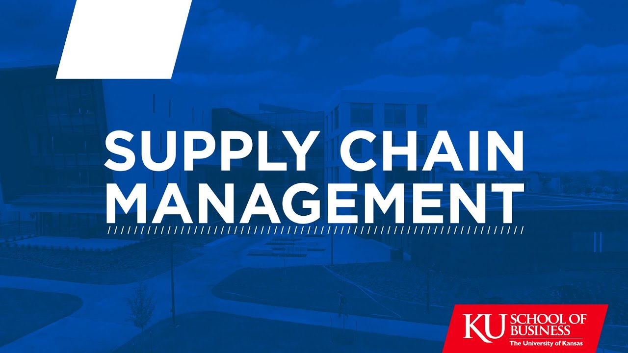 Supply Chain Management | School of Business