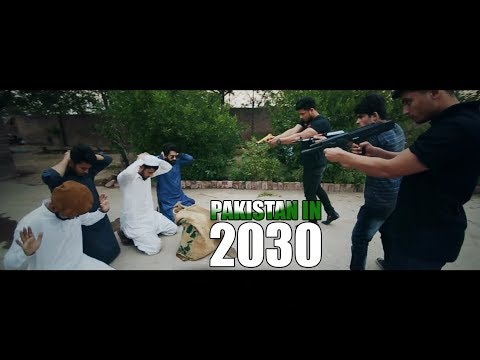 Pakistan In 2030 By Our Vines & Rakx Production 2018 New