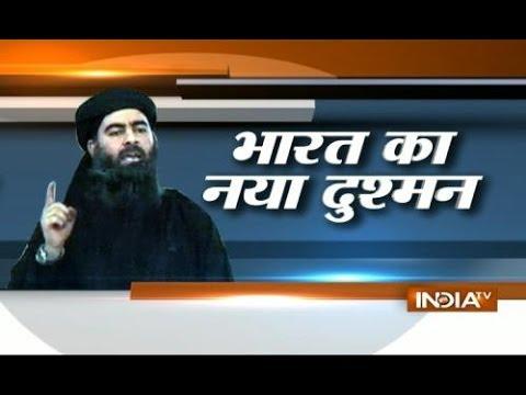 ISIS Abu Bakr al-Baghdadi India's new Threat