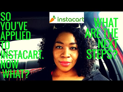So you've applied with Instacart   Now What? - YouTube