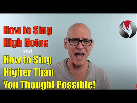 Ep.10: How to Sing High Notes and How to Sing Higher than You Thought Possible.