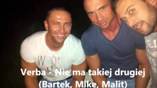 Verba feat. Malit & Mike - Nie ma takiej drugiej (2013) + link do pobrania mp3