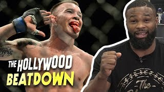 Tyron Woodley Says Colby Covington 'Got His Chance To Get His Ass Whooped' | The Hollywood Beatdown