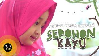 Gambar cover Aishwa Nahla Karnadi - Sepohon Kayu (Official Music Video)