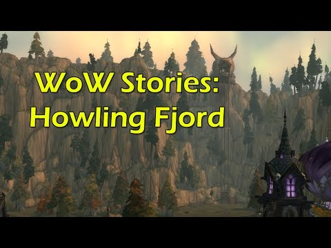 WoW Stories: Howling Fjord