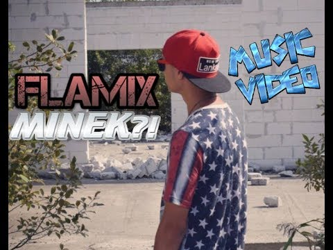 FLAMIX - MINEK?! (OFFICIAL MUSIC VIDEO)