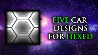 5 Car Designs for Hexed