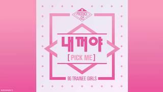 【繁中字】PRODUCE48(프로듀스48) - PICK ME(내꺼야)