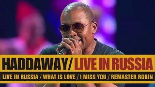 Haddaway - Live In Russia (2014) HD