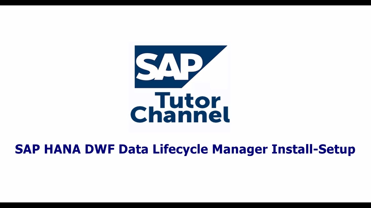SAP HANA DWF Data Lifecycle Manager Install Setup