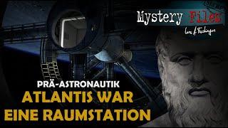 Mystery-Forscher im ZDF: Atlantis war vor Jahrtausenden eine Raumstation von Außerirdischen!