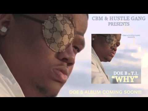 "Doe B - ""WHY"" Ft. T.I. (Official Audio)"