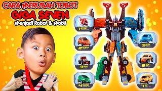 Cara Merubah Tobot Giga 7 (Seven) Menjadi Mobil & Robot, Tobot RTV X Y Z D K T V Adventure Indonesia