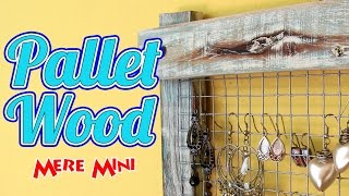Diy Earring Holder Made From Pallet Wood | Mere Mini