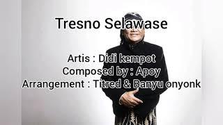 Gambar cover Didi Kempot - Tresno Selawase (Lirik)