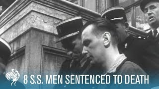 8 Nazi S.S. Officers Sentenced To Death For 1944 Massacre At Ascq (1949) | British Pathé