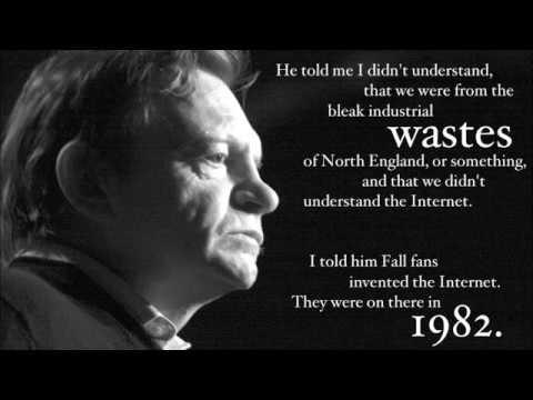 Mark E Smith & The Fall - Tribute Part 1