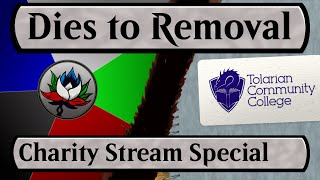 dies to removal mtg video podcast with tolarian community college special charity edition