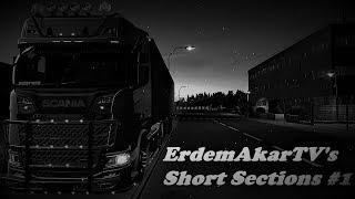 ErdemAkarTV's Short Sections 🚛 #1