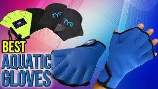 6 Best Aquatic Gloves 2017